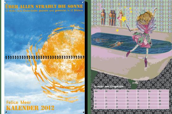 Kalender 2012 Über allen strahlt die Sonne